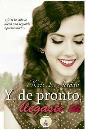 Los libros de Pat: Y, de pronto, llegaste tú - Kris L. Jordan