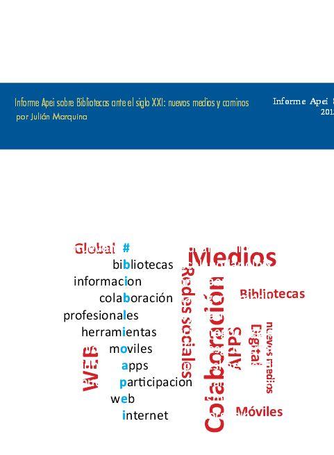 """""""Bibliotecas ante el siglo XXI: nuevos medios y caminos"""" de Julián Marquina (Community Manager de Baratz)"""