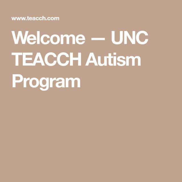 Welcome — UNC TEACCH Autism Program