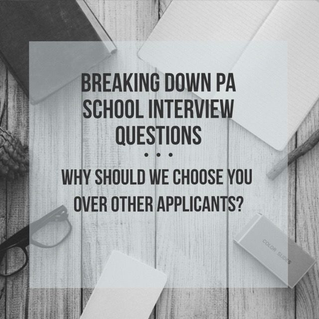    Answering tough PA School Interview Questions   