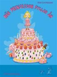 När prinsessor fyller år