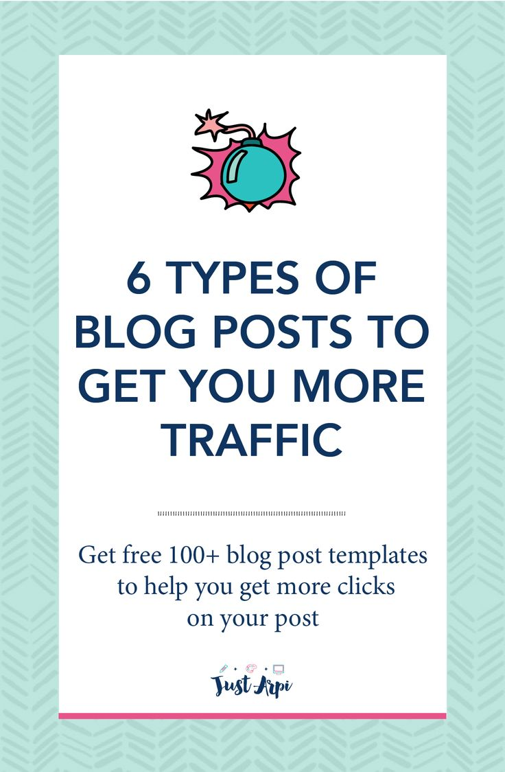 6 Types of Blog Posts to Get You More Traffic
