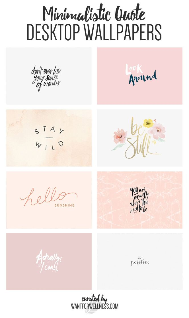 Minimalistic Quote Desktop Wallpapers Want For Wellness Cute Desktop Wallpaper Inspirational Desktop Wallpaper Desktop Wallpaper Quotes