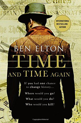 Time and Time Again: A Novel by Ben Elton http://www.amazon.com/dp/1250077060/ref=cm_sw_r_pi_dp_OgKYwb07EFDZF