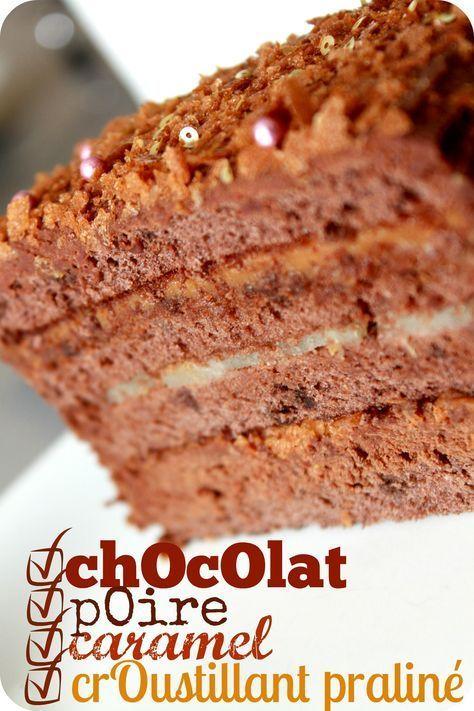Layer cake chocolat poire caramel et praliné