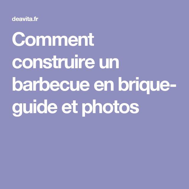 1000 id es sur le th me barbecue en brique sur pinterest construire un barb - Comment fabriquer un barbecue en brique ...