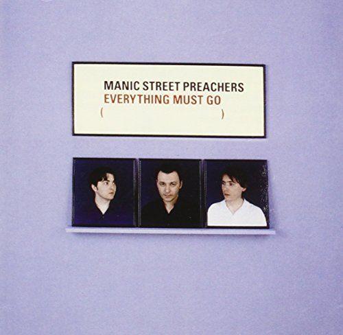 Everything Must Go: Manic Street Preachers