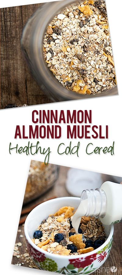 Food and Drink. Cinnamon Almond Muesli: Healthy Cold Cereal. Find the recipe at howdoesshe.com