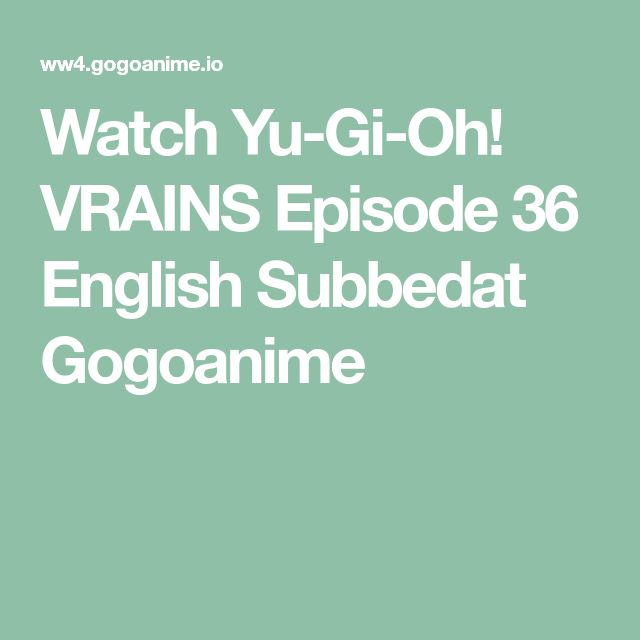 Watch Yu-Gi-Oh! VRAINS Episode 36 English Subbedat Gogoanime