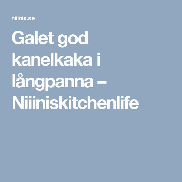 Galet god kanelkaka i långpanna – Niiiniskitchenlife