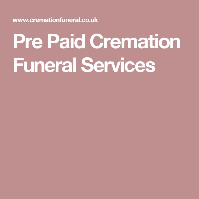 Pre Paid Cremation Funeral Services
