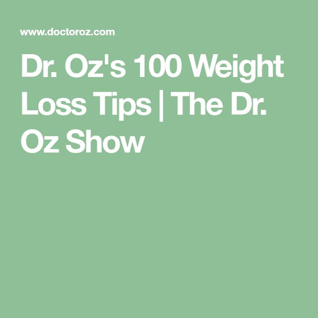 Dr. Oz's 100 Weight Loss Tips | The Dr. Oz Show
