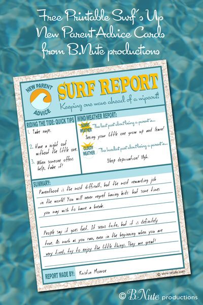bnute productions: Free Printable Surf Report: New Parent Advice Card