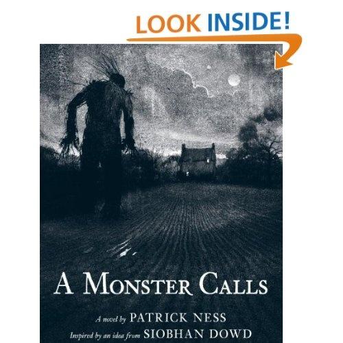 A Monster Calls: Inspired by an idea from Siobhan Dowd: Patrick Ness,Jim Kay: 9780763655594: Amazon.com: Books  親を失う恐怖と悲嘆を瞑想的に描いた傑作ー A Monster Calls  http://watanabeyukari.weblogs.jp/yousho/2011/10/monster-calls.html