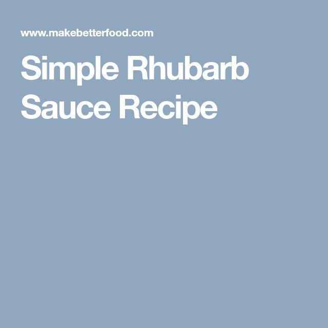 Simple Rhubarb Sauce Recipe