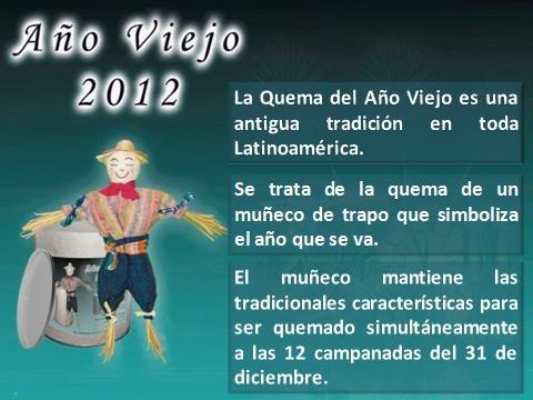 AÑO VIEJO 2012... LA TRADICION DE LA NOCHE DEL 31 DE DICIEMBRE