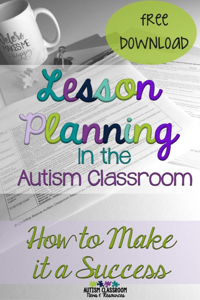 I think we can all agree that lesson planning in the autism or special education classroom is complicated. Here are some tips of why it is important and how to make it easier.