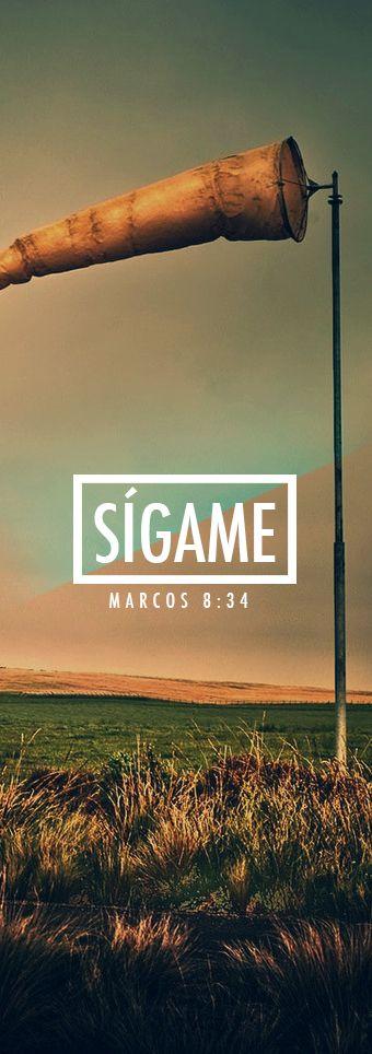 Marcos 8.34 Luego Jesús llamó a sus discípulos y a la gente, y dijo:  —Si alguno quiere ser discípulo mío, olvídese de sí mismo, cargue con su cruz y sígame.