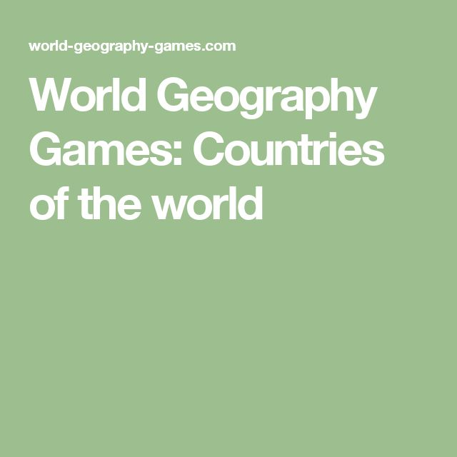 World Geography Games: Countries of the world