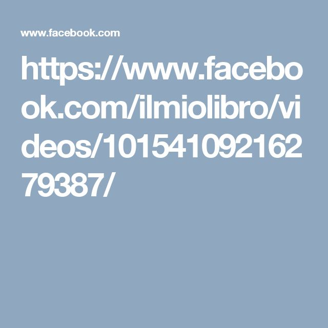 https://www.facebook.com/ilmiolibro/videos/10154109216279387/
