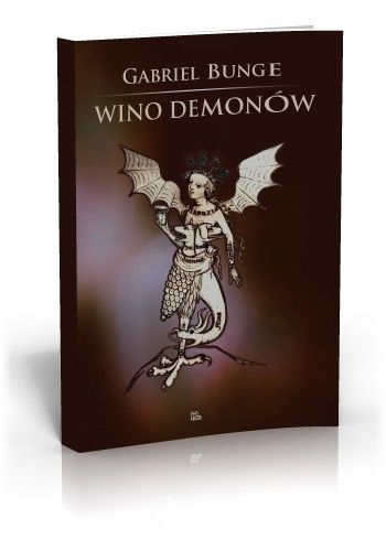 Gabriel Bunge OSB Wino demonów  http://tyniec.com.pl/product_info.php?cPath=3&products_id=713