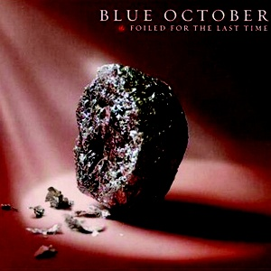 Foiled for the last time blue october music pinterest for 18th floor balcony blue october official music video