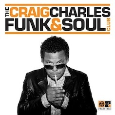 Craig Charles - The Craig Charles Funk and Soul Club