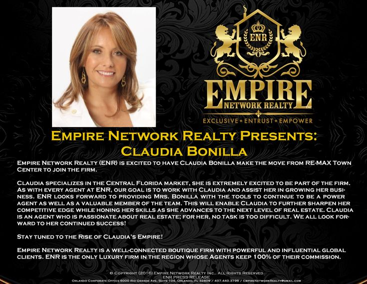 Empire Welcomes Realtor Claudia Bonilla To The FirmEmpire Network Realty (ENR) is excited to have Claudia Bonilla make the move from RE-MAX Town Center to