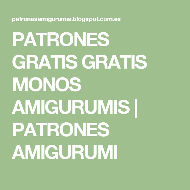 PATRONES GRATIS GRATIS MONOS AMIGURUMIS | PATRONES AMIGURUMI