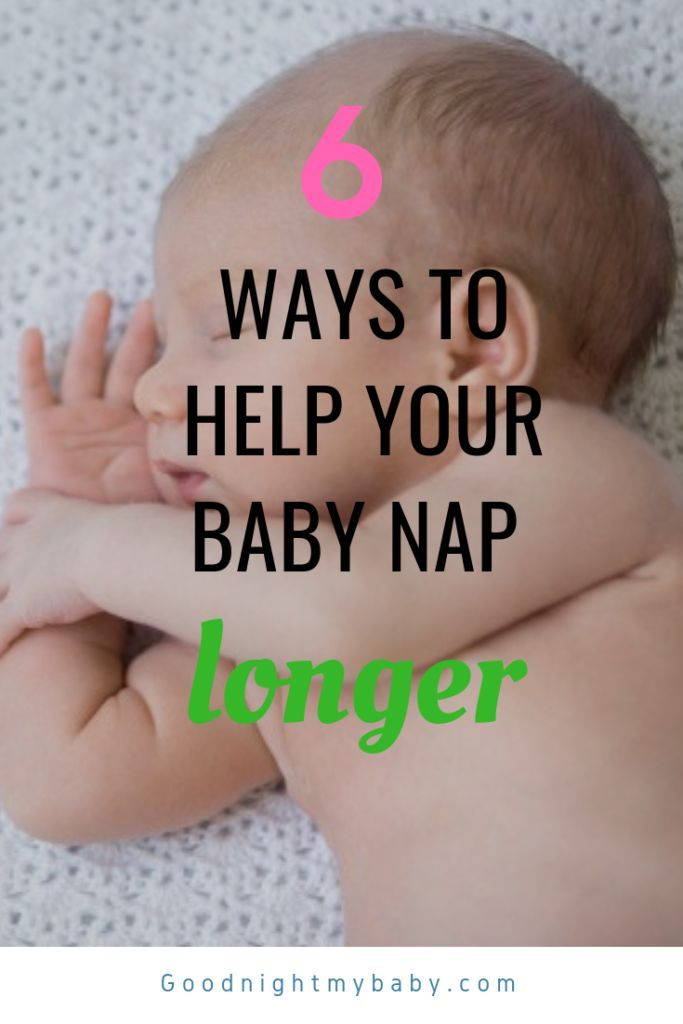 How Can I Get My Baby To Nap Longer