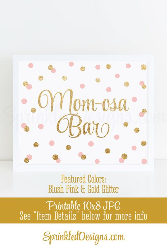 Momosa Bar Sign - Blush Pink Gold Glitter Mom-osa Mimosa Bar Baby Shower Ideas - Baby Girl Sip N See Party Sign - Printable 10x8 Table Sign by SprinkledDesigns.com