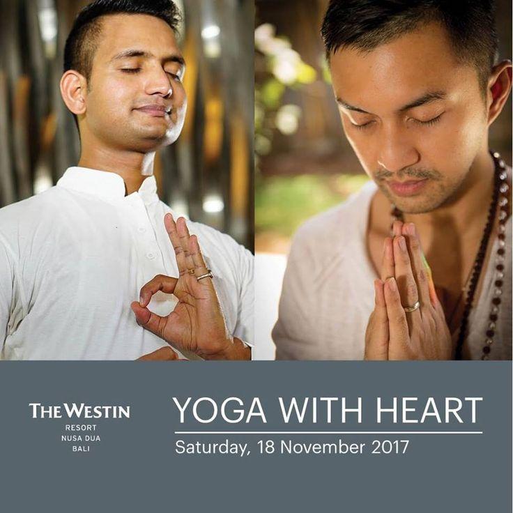 TOMORROW! @Anjasmara and Jitendra Porkriyal are ready to lead you into the uplifting yoga session focus on universal consciousness tomorrow! Come and join us! #namaste #WestinBaliUnicef2017