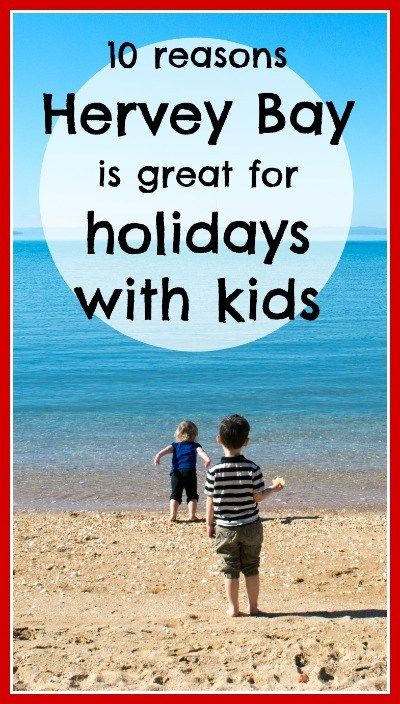 Click the image above for 10 reasons to consider Hervey Bay for your next family getaway!
