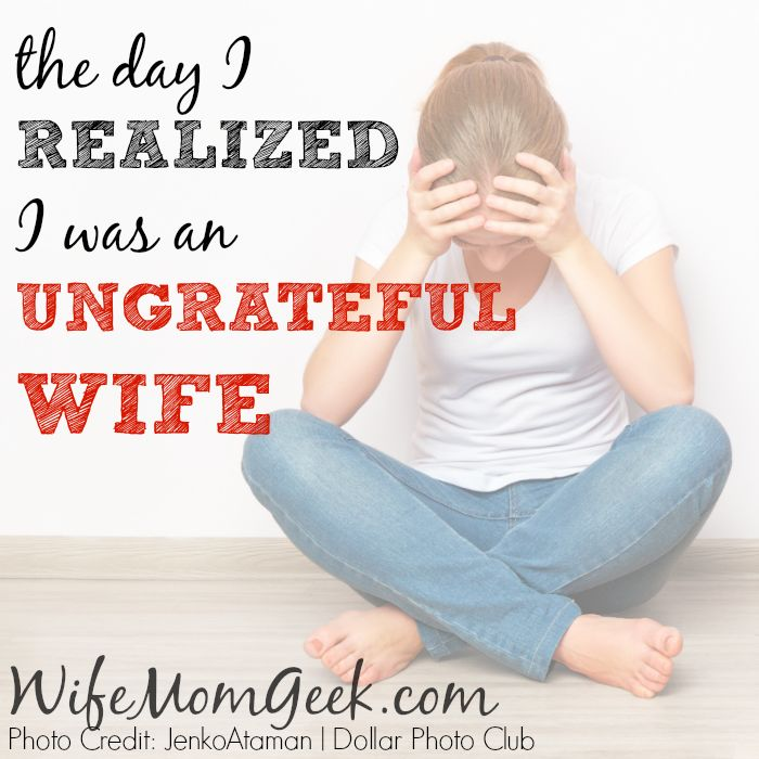 We often try to fix our marriages by fixing our spouses rather than our own faults. That's what happened until the day I realized I was an ungrateful wife.