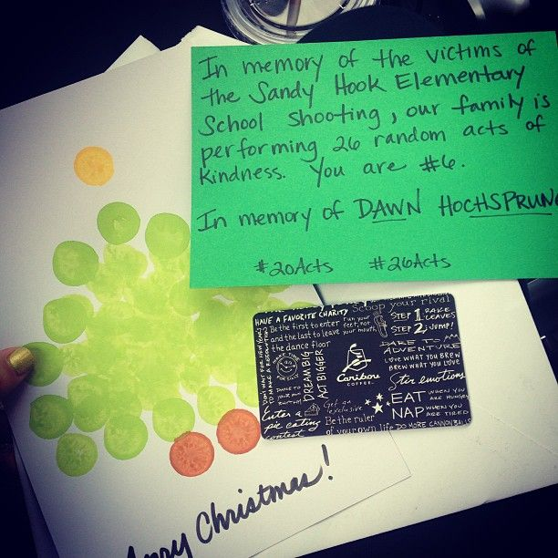 Came out to my car after shopping for Christmas and this was on my windshield. #20Acts #26Acts in loving memory of Dawn Hochsprung, and the 25 other angels. Remember what matters, keep your loved ones close ❤