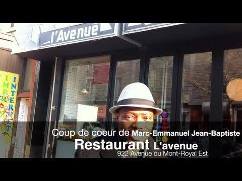 Bienvenue au restaurant l'AVENUE sur l'avenue du Mont-Royal. Écoutez pourquoi ce restaurant anime notre collègue Marc-Emmanuel Jean-Baptiste