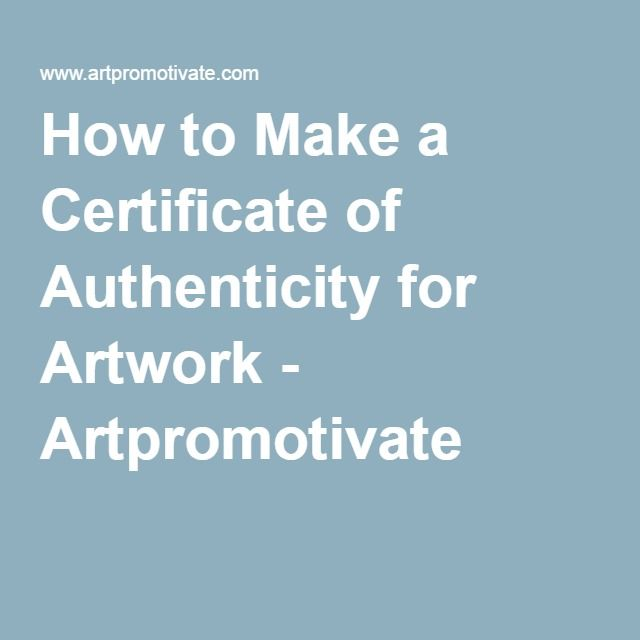 How to Make a Certificate of Authenticity for Artwork - Artpromotivate