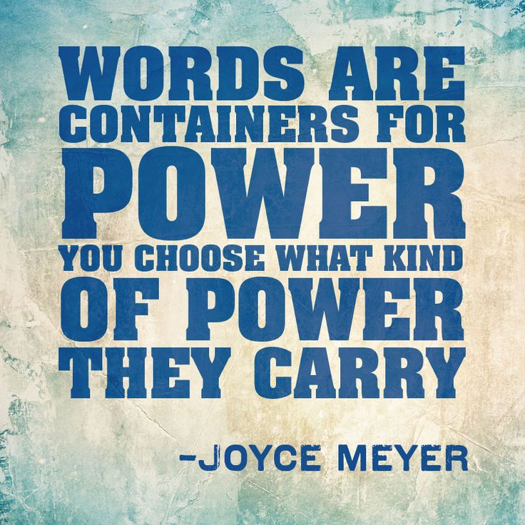 Be careful with what comes out of your mouth today. Your words have more power than you think they do.