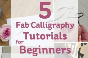 5 Fab Calligraphy Tutorials for Beginners