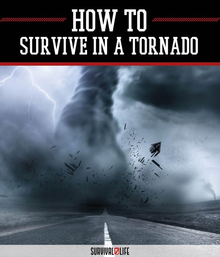 Tornado Survival Tips: How to Survive Natural Disasters