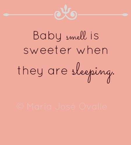 Sleeping Baby Sweet Smell Quote