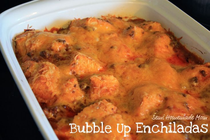 Mostly Homemade Mom: Bubble Up Enchiladas (try this rolled up in a crescent roll sheet? or as a cupcake pie?)