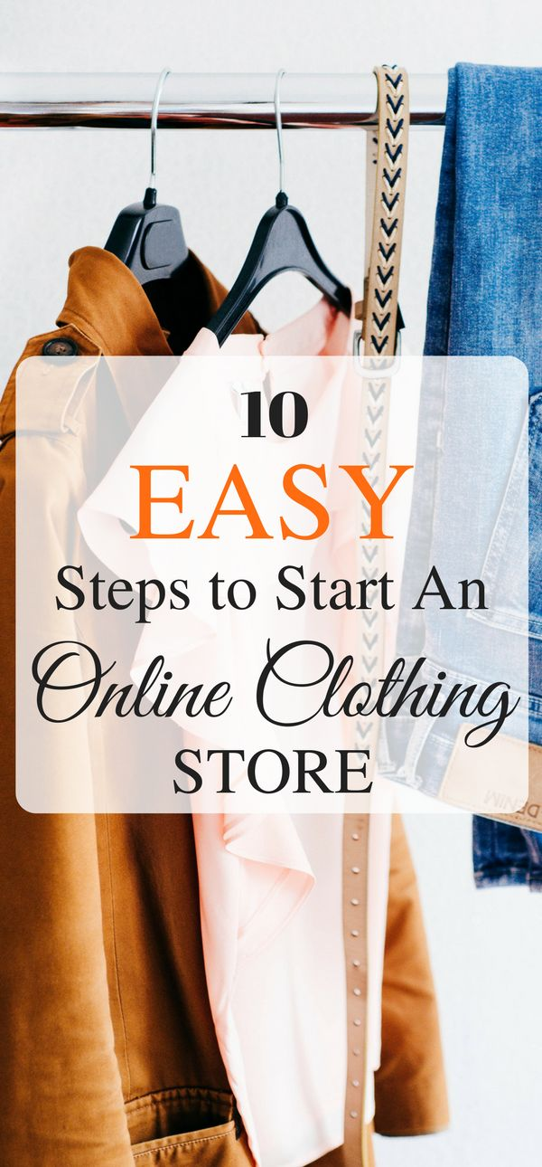 10 Easy steps to start an online clothing store #ecommerce #onlinestore #onlineboutique