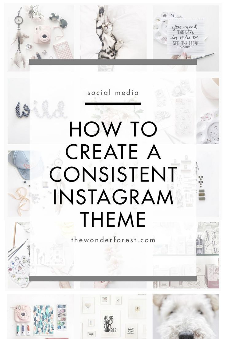 How to create a consistent Instagram  theme