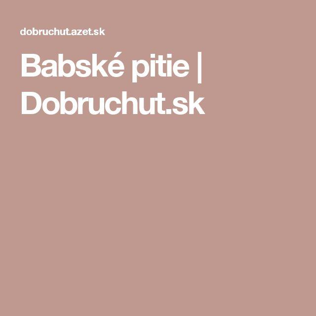Babské pitie | Dobruchut.sk