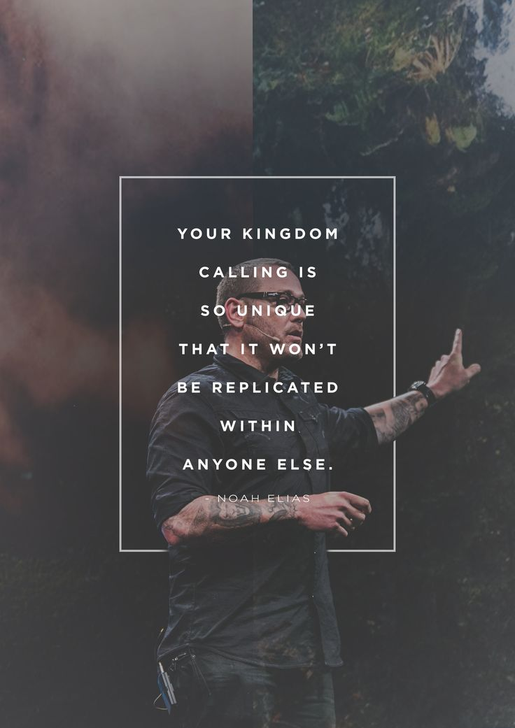"""Your kingdom calling is so unique that it won't be replicated within anyone else."" -Noah Elias during WorshipU On Campus"