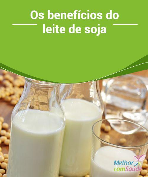 Os #benefícios do leite de soja  O leite de #soja é feito, obviamente, a partir da soja seca com #água, e oferece um teor #nutricional similar ao leite de vaca.