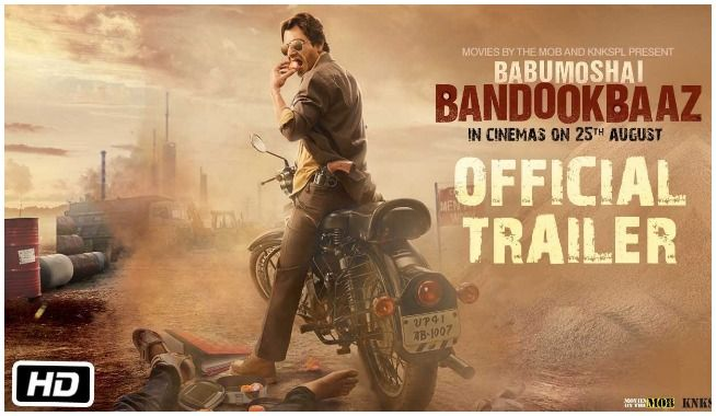 Nawazuddin Siddiqui is back with his power packed character in his upcoming film Babumoshai Bandookbaaz. Yes, the much awaited trailer is out and we fans