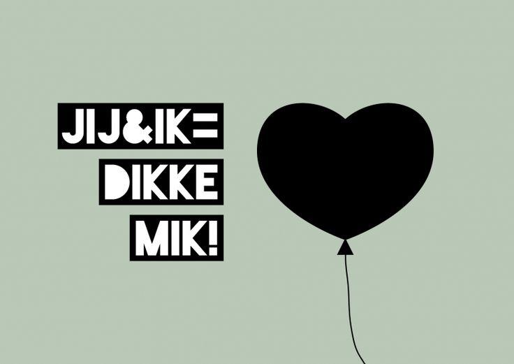 Kaartje jij & ik = dikke mik! je shopt 'm hier: http://www.bybean.nl/kaartjejijenikisdikkemik
