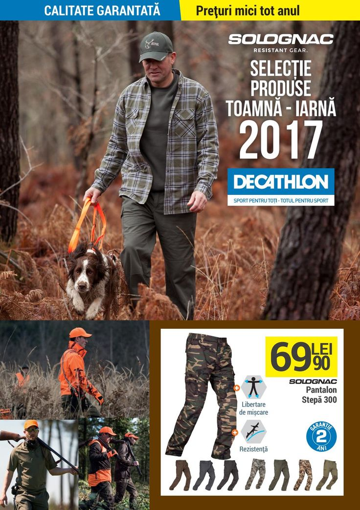 Catalog Decathlon Vanatoare Toamna-Iarna 2017-2018! Oferte: pantaloni stepa 300 69,90 lei; tricou respirant 27.90 lei; polar Taiga 300 69,90 lei